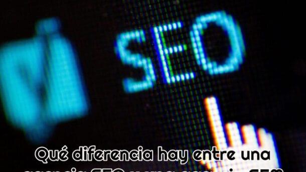 Diferencias agencia SEO y agencia SEM